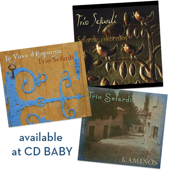 CD Baby Discs from Trio Sefardi