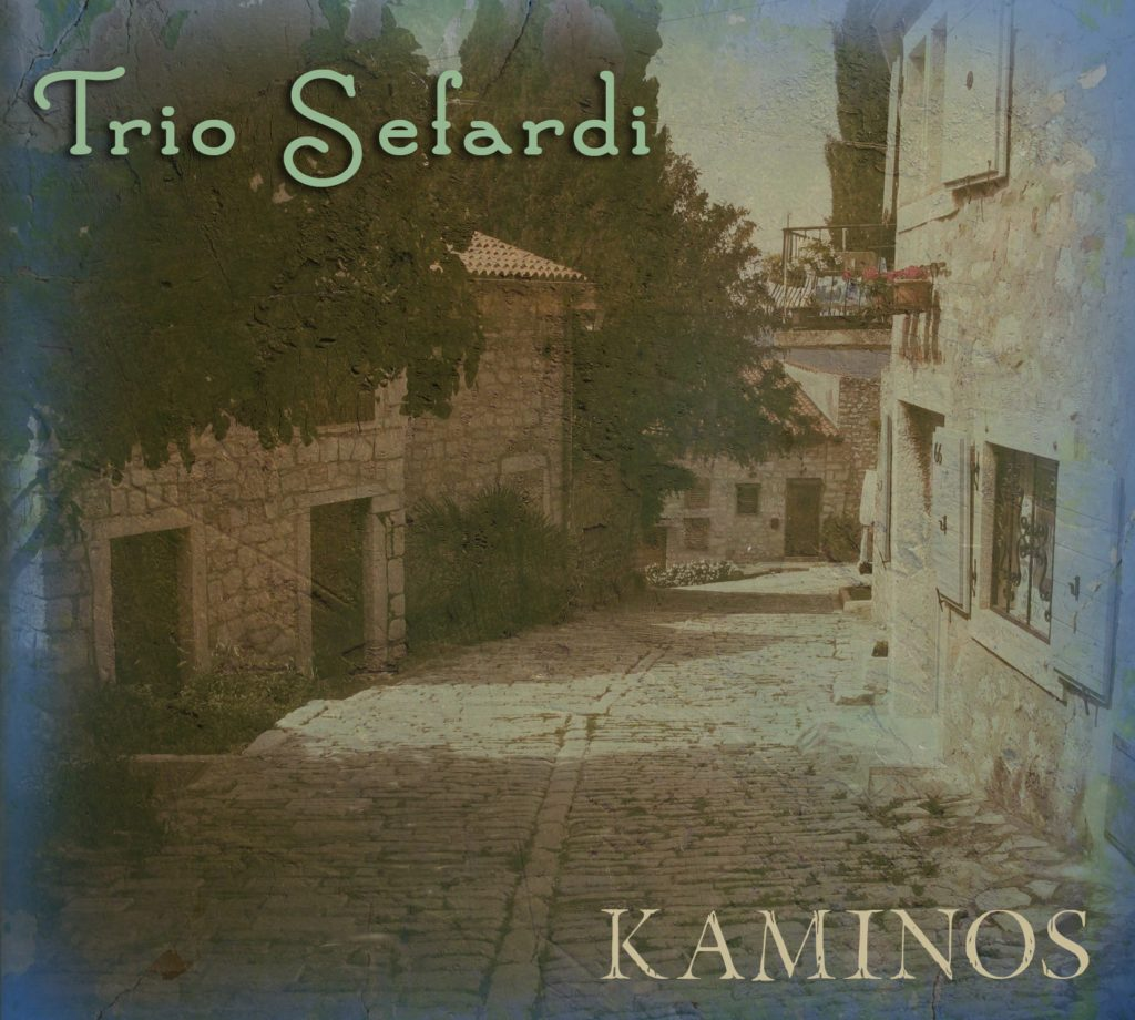 Kaminos by Trio Sefardi