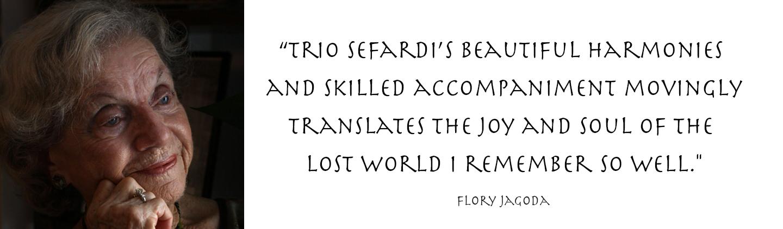 Trio Sefardi and Flory Jagoda